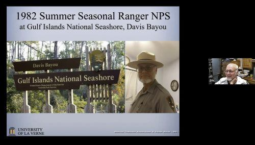 Jay Jones, professor of biology and biochemistry, recounts his time as a summer seasonal ranger in the National Park Service at the Gulf Islands National Seashore in MIssissippi at his final lecture Tuesday via Zoom. Jones' lecture, which included stories from throughout his 35-year career at the University of La Verne, was part of the weekly faculty lecture series. / screenshot by Armida Carranza